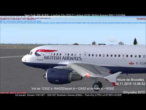 [Redif Live 04/11] FSX|BA2|New York JFK (KJFK) - Londres City (EGLC)|British Airways Airbus A318