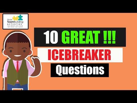 10 Great Ice Breaker Questions