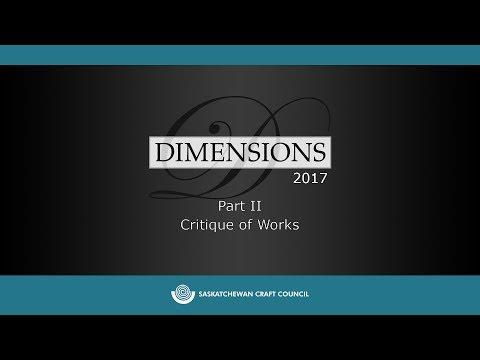 Dimensions 2017 Jurors' Critique Part II