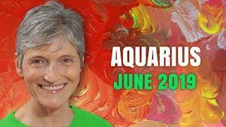 Aquarius June 2019 Astrology Horoscope Forecast
