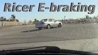 ricers trying to e brake drift