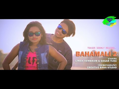 New/Latest Superhit Santali Album/video Song Of The Year 2018.: BAHAMALI 2