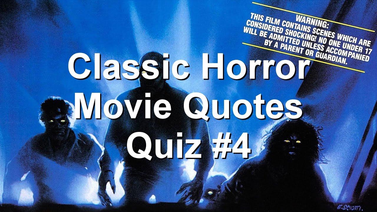 Classic Horror Movie Quotes: Classic Horror Movie Quotes Quiz #4