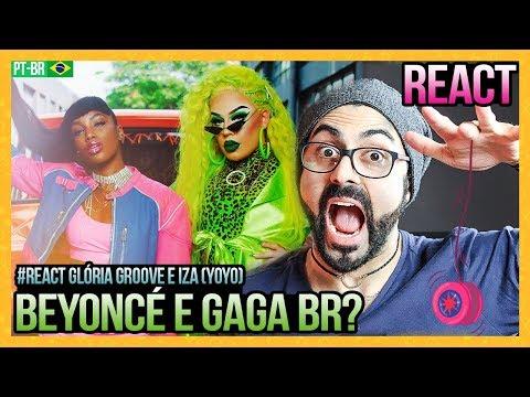 REAGINDO a Gloria Groove - YoYo feat IZA