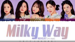 RED VELVET – 'MILKY WAY' Lyrics [Color Coded_Han_Rom_Eng]