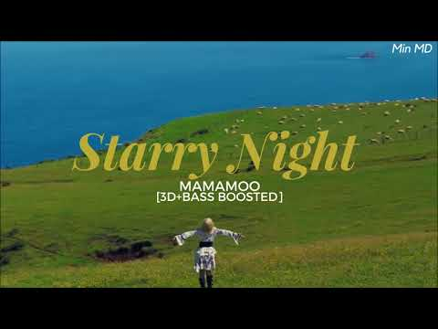 [3D+BASS BOOSTED] MAMAMOO (마마무) - STARRY NIGHT (별이 빛나는 밤) | Min MD
