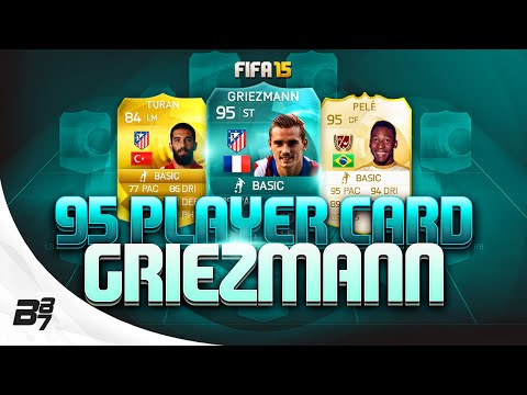 FIFA 15 | 95 RATED PRO PLAYER CARD GRIEZMANN w/ PELE