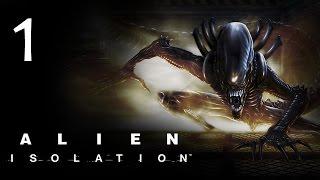 Alien: Isolation - Прохождение игры на русском [#1] hard