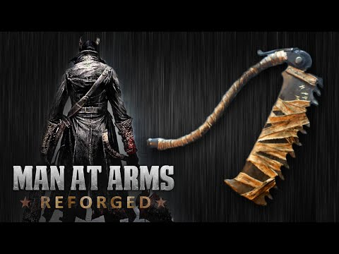 Bloodborne Saw Cleaver - MAN AT ARMS: REFORGED