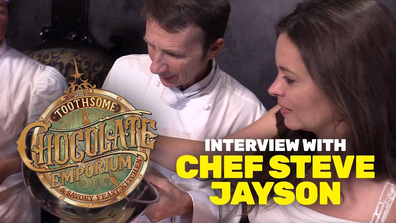 Toothsome Chocolate Emporium Interview With Chef Steve Jayson Universal Orlando
