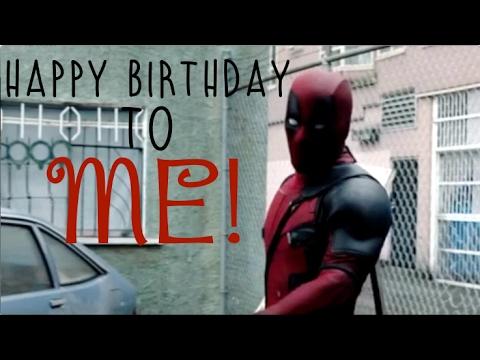 Happy Birthday To Me Deadpool Youtube