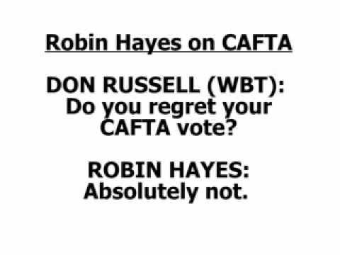Robin Hayes on CAFTA