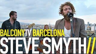 STEVE SMYTH - DIGITAL HEART (BalconyTV)