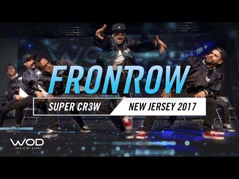 SUPER CR3W   FrontRow   World of Dance New Jersey 2017   #WODNJ17