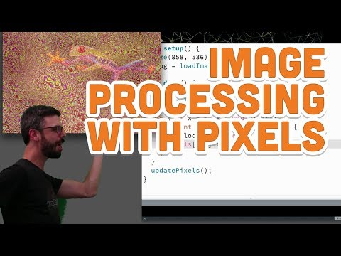 10.5: Image Processing with Pixels - Processing Tutorial