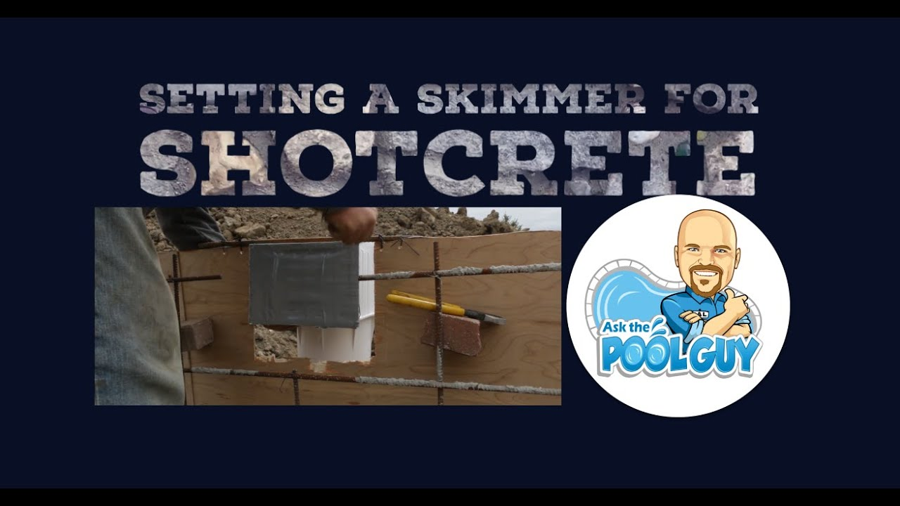 Setting The Skimmer For Shotcrete Ask The Pool Guy Legendary Escapes Youtube