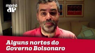 Transição em curso permite identificar alguns nortes do Governo Bolsonaro | Carlos Andreazza