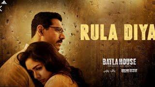 Batla House: Rula Diya ।John Abraham, Mrunal Thakur ।Ankit Tiwari, Dhvani Bhanushali।Full video 2019