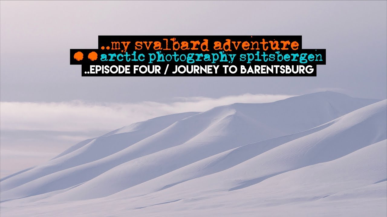 Snowmobile Journey: Russian Settlement Barentsburg || Arctic Photography Svalbard (ep04)