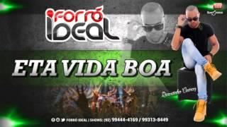 ETA VIDA BOA - FORRÓ IDEAL (RICARDINHO CEDRAZ)