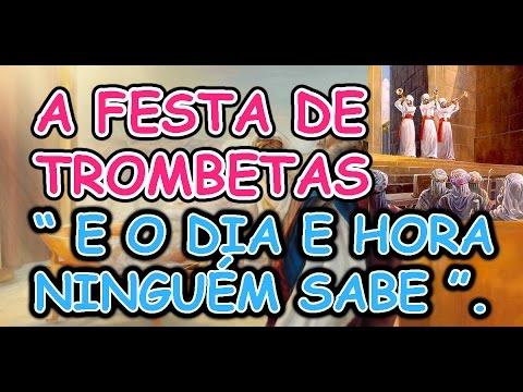 A FESTA DE TROMBETAS E A EXPRESSÃO O DIA E HORA NINGUÉM SABE - CONHEÇA A VERDADE!