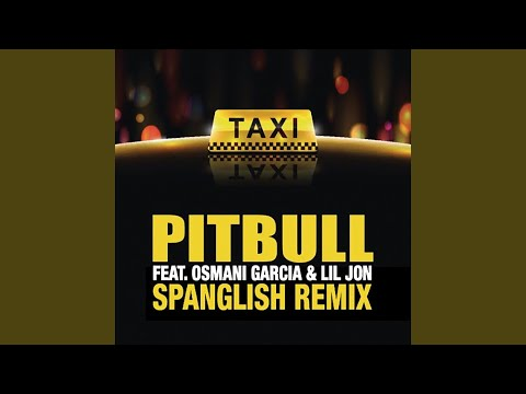 El Taxi (Spanglish Remix) mp3