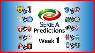 2018-19 SERIE A PREDICTIONS - WEEK 1