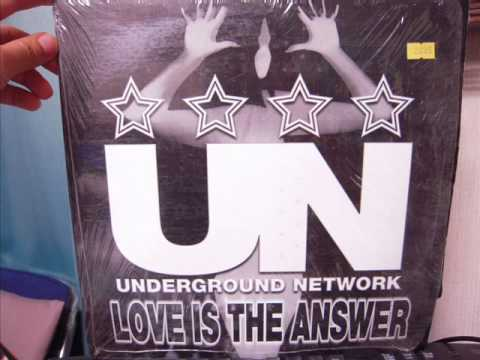 UNDERGROUND NETWORK - LOVE IS THE ANSWER