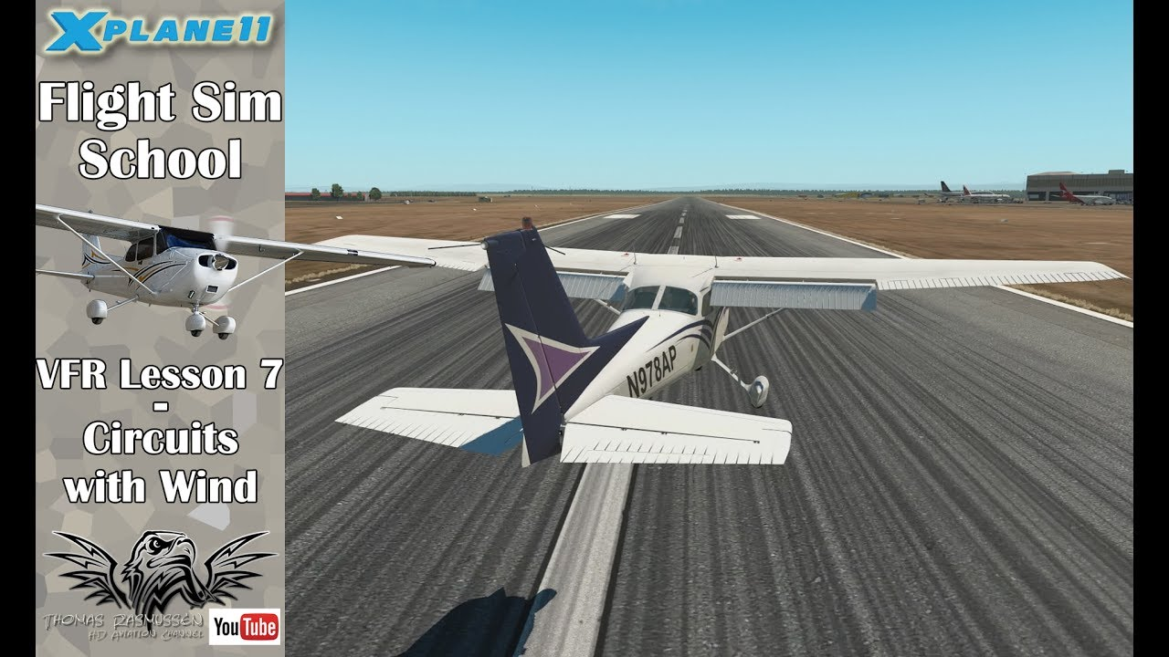 x plane 11 flight sim school vfr lesson 7 circuits with wind