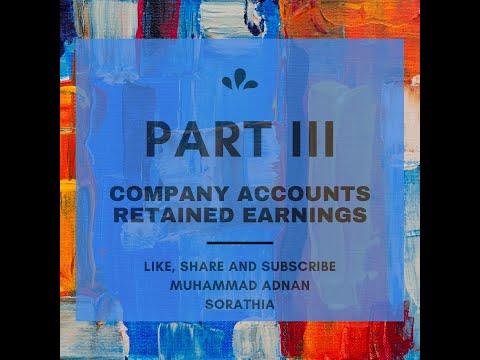 Company Accounts- Retained Earning IV (Question Solving) Urdu/Hindi By Muhammad Adnan Sorathia