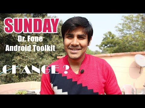 Happy Sunday   Dr. Fone Android Toolkit   Change in Format