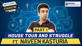 Interview With Naveen Kasturia Part 1 | Unfolding Stardom E01 | Digital Commentary