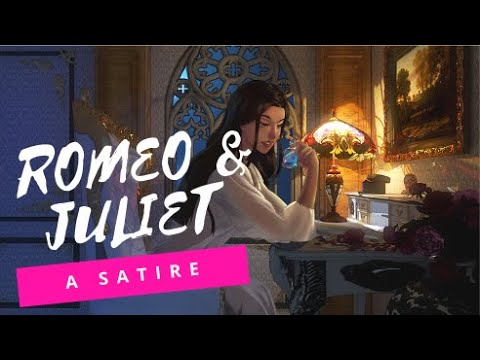 Romeo And Juliet A Satire Meet Some Of The Characters
