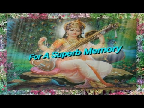 Saraswati Mantra For A Superb Memory - Turn Your Words To Truth