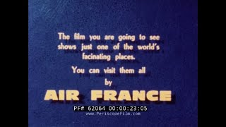 1960s AIR FRANCE JOURNEY TO HONG KONG & THAILAND   CAMBODIA & ANGKOR WATT 62064