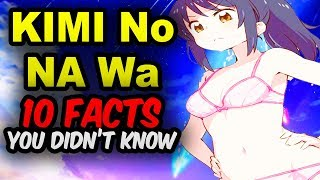 Your Name 10 Facts You Didn't Know! Kimi No Na Wa Anime Facts