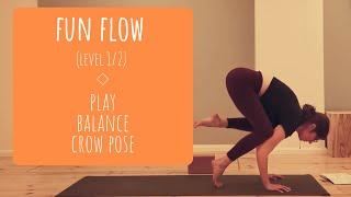 Fun flow - playing with balance & crow pose - yoga.athena
