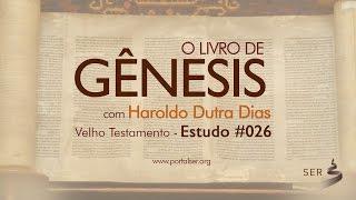 #026 - Velho Testamento: Livro Gênesis