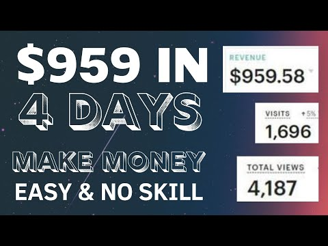 (Free) $959 IN 4 DAYS | Easiest Way To Make Money Online (2021)