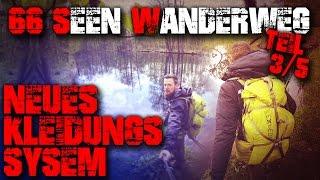 3/5 - MEIN NEUES KLEIDUNGSSYSTEM - 66 Seen Wanderweg - Trekking Outdoor Wandern Bushcraft Survival