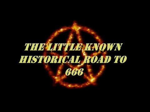 The Little Known Historical Road to 666 - Hardcore Bible Facts