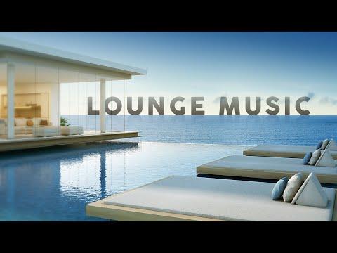 Lounge Music - Playlist 2020