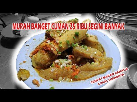 MAKANAN PALING BERKESAN DI SURABAYA, ENAK DAN MURAH BANGET! #KulinerSurabaya