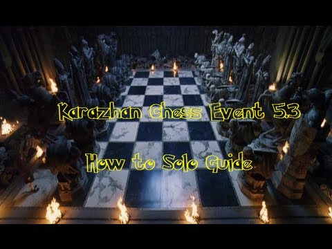 How to solo Karazhan Chess Event 5.3 (WORKS IN 5.4)!!!!!