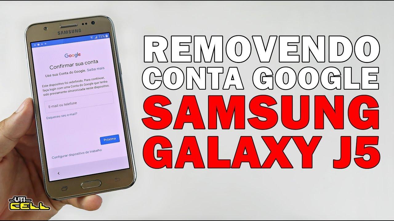 Removendo Conta Google Do Samsung Galaxy J5 Atualizacao 2019