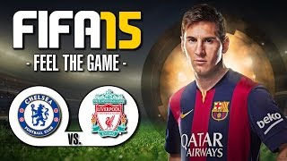 FIFA 15 | FC CHELSEA vs. FC LIVERPOOL | Let's Play FIFA 15 | FIFA 15 Gameplay [PC/deutsch]