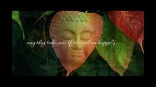 Loving Kindness - Metta Chanting (HQ)