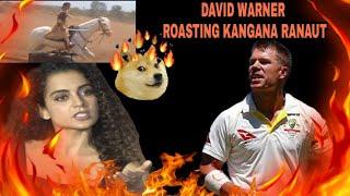 David Warner Roasting Kangana Ranaut 🔥
