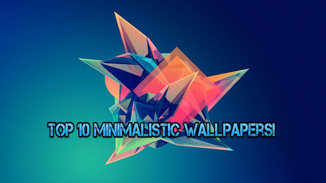 top 10 minimalistic wallpapers - youtube