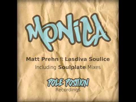 "Matt Prehn ft Lasdiva Soulice - ""Monica"" (Soulplate ReRub) - (PPR023)"